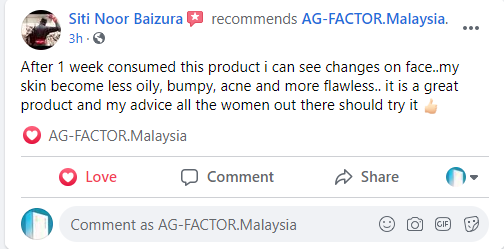 Siti Noor Baizura, 31   After 1 week consumed this product, my skin become less oily, bumpy, ance and more flawless.